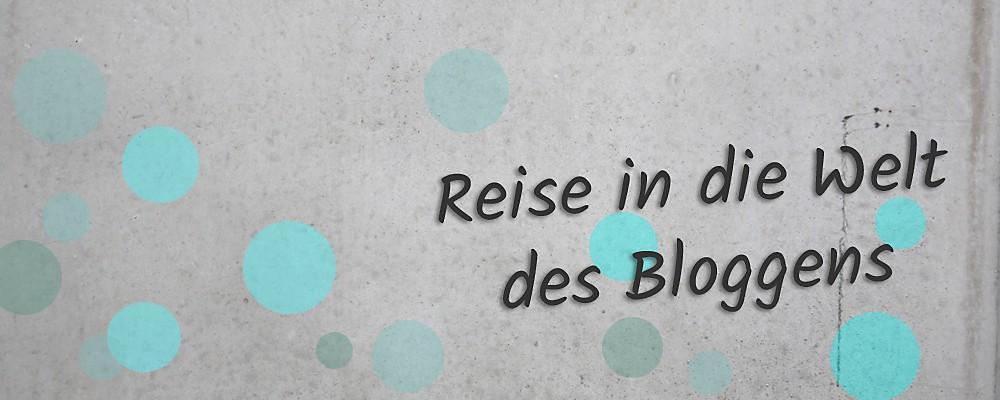 Reise in die Welt des Bloggens Header